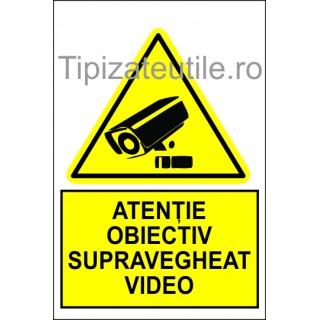 "Indicator""Atentie obiectiv supravegheat video"""