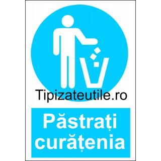 """Indicator""""Pastrati curatenia"""""""