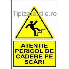 "Indicator""Atentie pericol de cadere pe scari"""