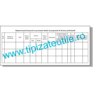 Registru matricol general cu persoanele admise la programele de formare profesionala