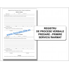Registru de procese verbale predare-primire serviciu INARMAT - 100 file / 50 file / 25 file