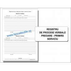 Registru de procese verbale predare-primire serviciu - 100 file / 50 file / 25 file
