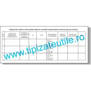 Registrul de evidenta a adeverintelor eliberate cursantilor inmatriculati la cursul de agent de securitate