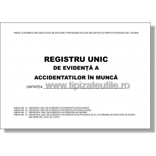Registru unic de evidenta a accidentatilor in munca - COMPLET