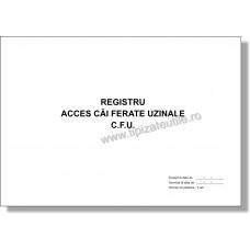 Registru acces cai ferate uzinale C.F.U. - 100 file