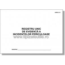 Registru unic de evidenta a incidentelor periculoase - Anexa 16