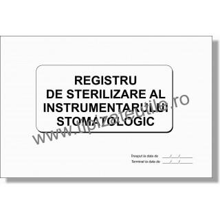 Registru de Sterilizare a Instrumentarului Stomatologic