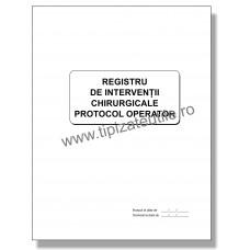 Registru de Interventii Chirurgicale Protocol Operator